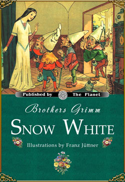 Brothers Grimm. Snow White (Illustrated by Franz Jüttner)