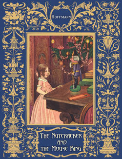 E.T.A. Hoffmann. The Nutcracker and the Mouse King (Illustrated)