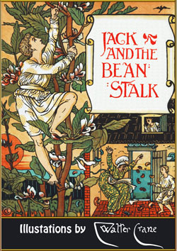 Joseph Jacobs. Jack and the Beanstalk (Illustrated by Walter Crane)