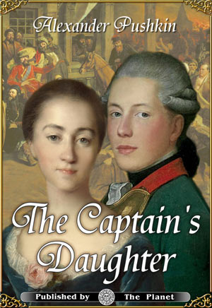 Alexander Pushkin. The Captain's Daughter (Illustrated edition)